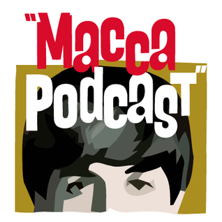 Macca Podcast Show No. 69 [George Martin Tribute]