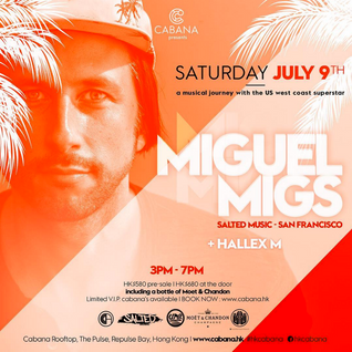 Miguel Migs LIVE at Cabana, Hong Kong (July 9th)