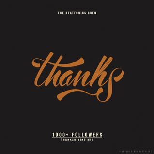 The Beatfonics Radio # 1 - 1000 Thanks
