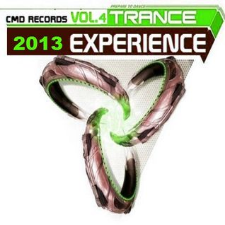 Trance Experience Vol.4 2013 series MIXED by CMD Records