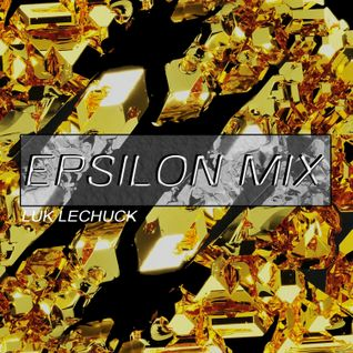 ⚡️⚡️⚡️ EPSILON MIX ⚡️⚡️⚡️