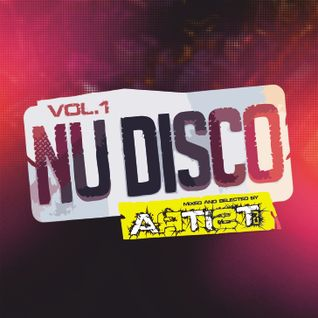 ArtistDj Presents NU DISCO Sessions VOL.1 (Mixed And Selected By ArtistDj)