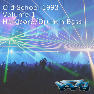 The BFG - Old School 1993 - Volume 1 - Hardcore/Drum n Bass