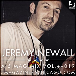 Jeremy Newall: A 5 Mag Mix vol 19