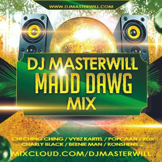 Madd dawg podcast - Dancehall