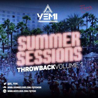DJYEMI - #SummerSessions Throwback Vol.1 @DJ_YEMI