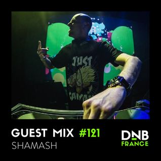 DnB France Guest mix #121 by Shamash