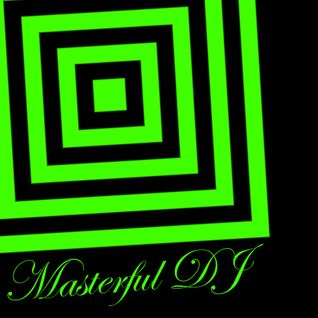 MASTERFUL DJ - EPISODE #4