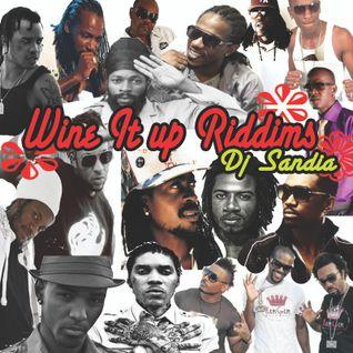 Wine it up Riddims Mix 2013