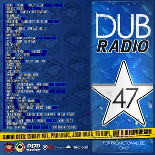 DJ R DUB L Present's DUB RADIO 47 [For Promotional Use Only]