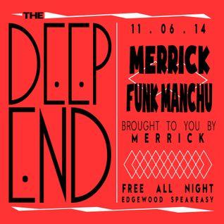 Merrick w/ Funk Manchu @ Edgewood Speakeasy