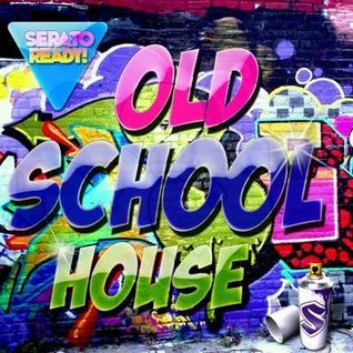illselection Houses you! Old school House mix
