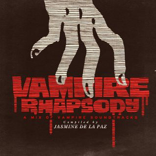 Vampire Rhapsody: A Mix of Vampire Soundtracks | SCV Podcasts Vol 204