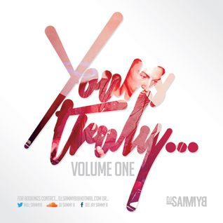 Your's Truly Vol :1 R&B : Mixed by Dj Sammy B