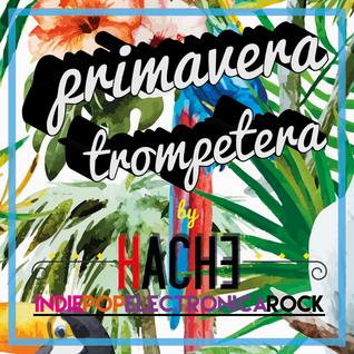 PRIMAVERA TROMPETERA (Spring:Welcome)
