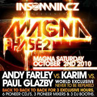 Andy Farley b2b Karim b2b Paul Glazby Live At Insomniacz, Magna 2010 Part 1