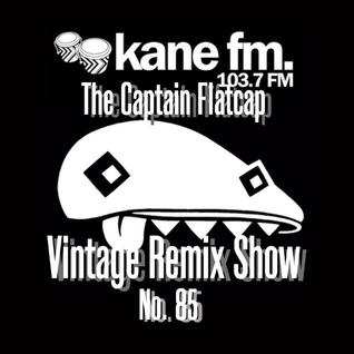 KFMP: Vintage Remix Show - Show 85 -24-08-2016