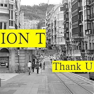 Thank U - Ion T (original Mix)