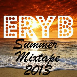 ErYb Mixtape Summer 2013 Part 3
