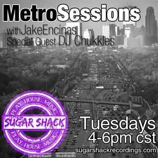 MetroSessions 024 with DJ Chukkles