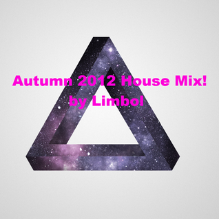Autumn 2012 House Mix! by Limbol