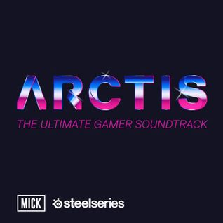 ARCTIS: The Ultimate Gamer Soundtrack