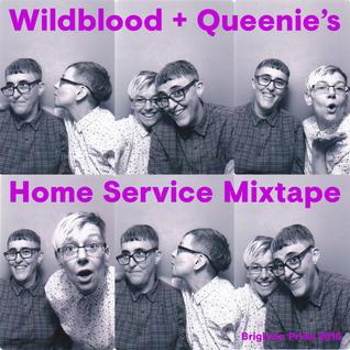 Wildblood + Queenie's Home Service Mixtape Brighton Pride 2016