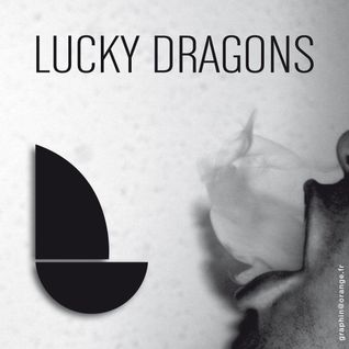 LUCKY DRAGONS : CHETWOOD STREET MIX