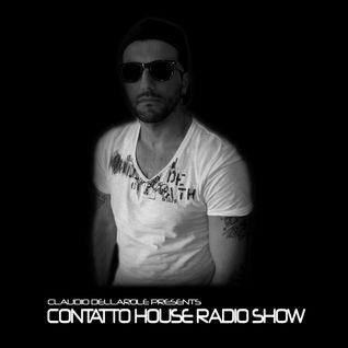 Claudio Dellarole Contatto House Radio Show First Week Of April 2016