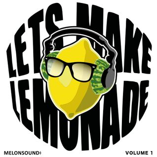 Let's Make Lemonade (Volume 1) mixed by Astair Electro
