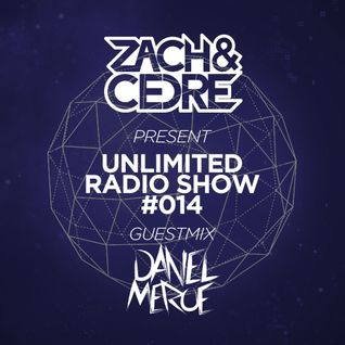 Unlimited Radio Show #014 [Guestmix by Daniel Meroe]