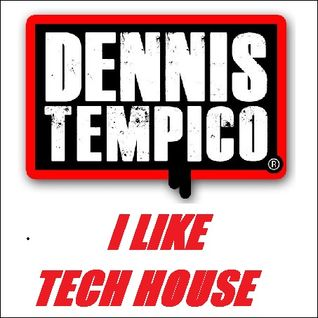 I LIKE TECH HOUSE