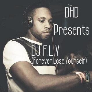 DHD Presents DJ F.L.Y
