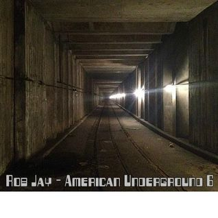 rob jay - american underground 6 - discofied house 2.7.15