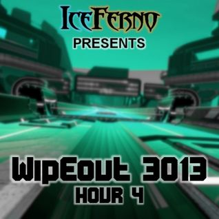Iceferno presents Wipeout 3013: Hour 4