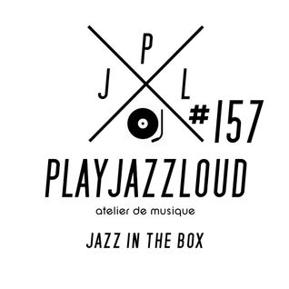 PJL sessions #157 [jazz in the box]