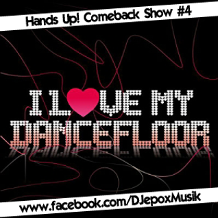 Hands Up! Comeback Show #4