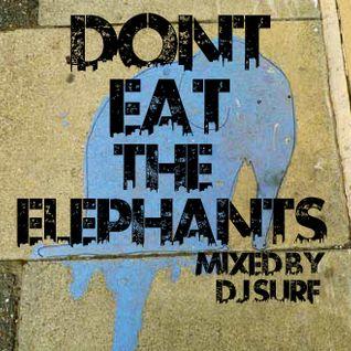 Dont Eat the Elephants mix