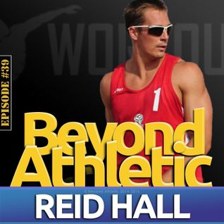 #39 Why You Should Listen To Your Body with Reid HALL