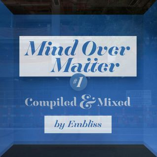 Proton Compiled & Mixed: Mind Over Matter #1