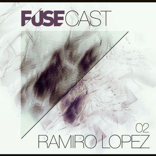Fusecast #02 - RAMIRO LOPEZ (Ceccile, Suara)