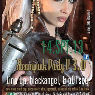 Steampunk Party (live set blackangel 1.30 - 3AM) 14.09.13