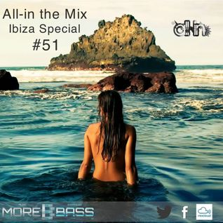 All-in the Mix Ibiza Special #51