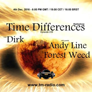 Dirk - Host Mix - Time Differences 239 (4th December 2016) on TM-Radio