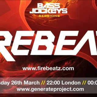 BassJockeys Sessions Show - 26.03.14 with guestmix by Firebeatz