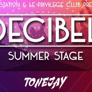 DECIBEL SUMMER STAGE - FETE DE LA MUSIQUE 2015 - TONEJAY