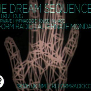 The Dream Sequence with Ruf Dug 12th October 2015