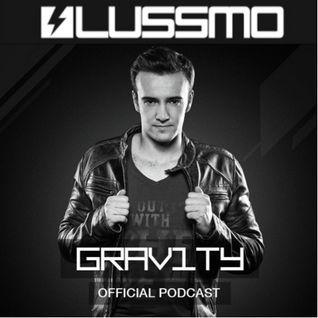 LUSSMO GRAV1TY Radio - EPISODE 012