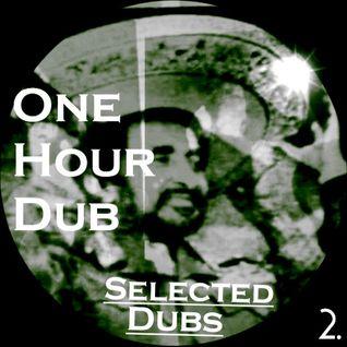 One Hour Dub vol2. Special  Stepper &Reggae Set