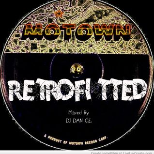 DAN C.E. Presents: Motown: RetroFitted Vol.1